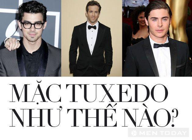 Cách mặc Tuxedo đúng và đẹp cho nam giới độc đáo