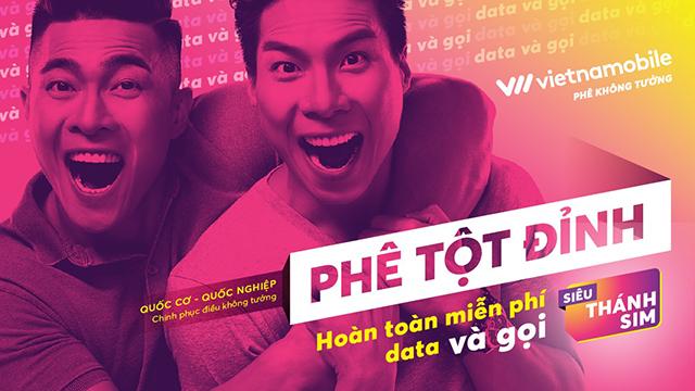 SIÊU THÁNH SIM của Vietnamobile đưa tinh thần lên tầm cao mới